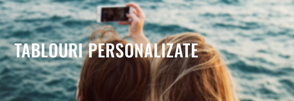 Tablouri Personalizate